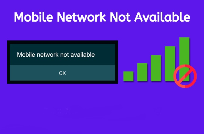 Mobile Network Not Available: Simple Steps to Solve Error on Android