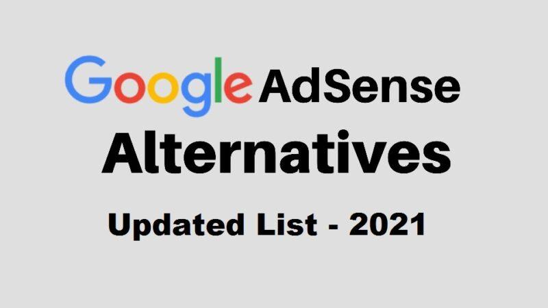 Best AdSense Alternatives for 2021